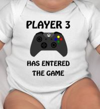 Player 3 Has Entered the Game baby bodysuit/gamer gift/gamer/gamer baby gift design customizable