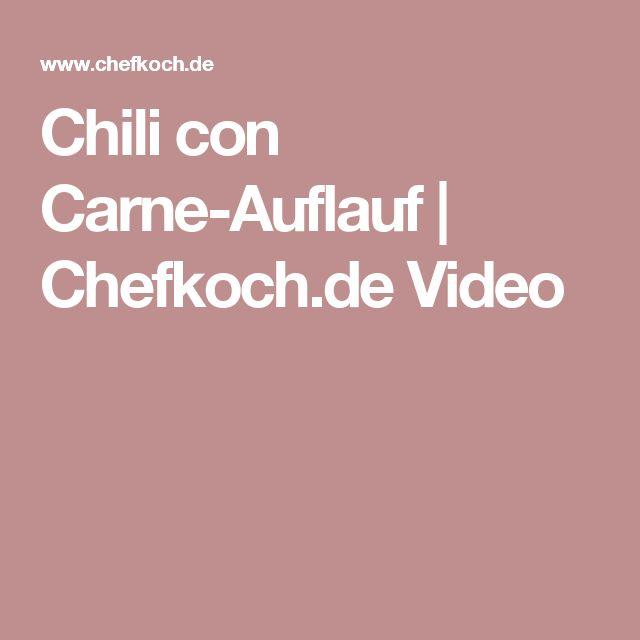 Chili con Carne-Auflauf | Chefkoch.de Video
