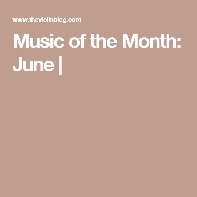 Music of the Month: June |