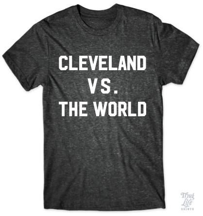 Cleveland vs. the world!