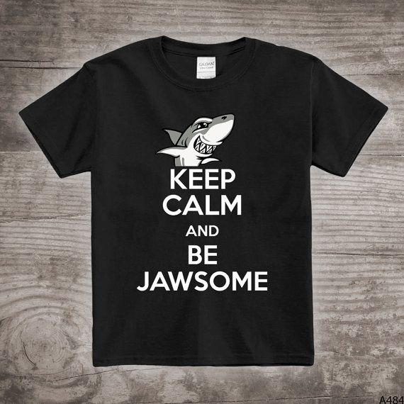 Shark t-shirt Jaws shirt Keep Calm and be Jawsome by StoykoTs