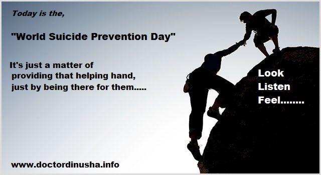 Help a soul to overcome adversity, by doing something simple.....LOOK, LISTEN, FEEL......Celebrate World Suicide Prevention Day.....http://www.doctordinusha.info/2013/09/world-suicide-prevention-day.html