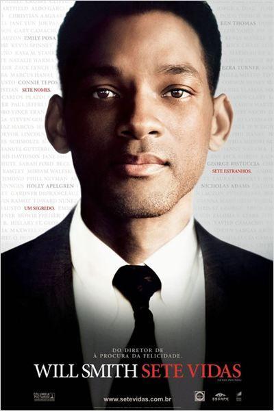 Sete Vidas. Visto em 07/04/2016. Um dos melhores e mais triste filme que já vi.