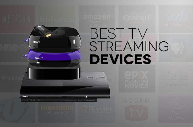 Tap into a world of streaming TV shows and movies with one of these streaming TV devices