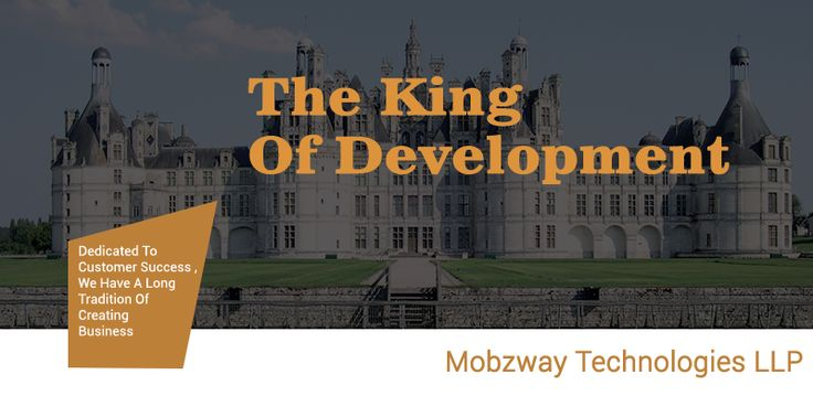 #Mobzway is the #king of #Development.