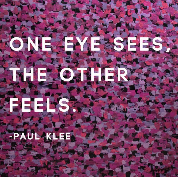 Just because. Artwork: 'Take Me There' by Annette Spinks. Check it out at: http://www.bluethumb.com.au/annettespinks/Artwork/Take-Me-There  #art #abstract #quote #artquote #wisdom #inspire #words #paulklee
