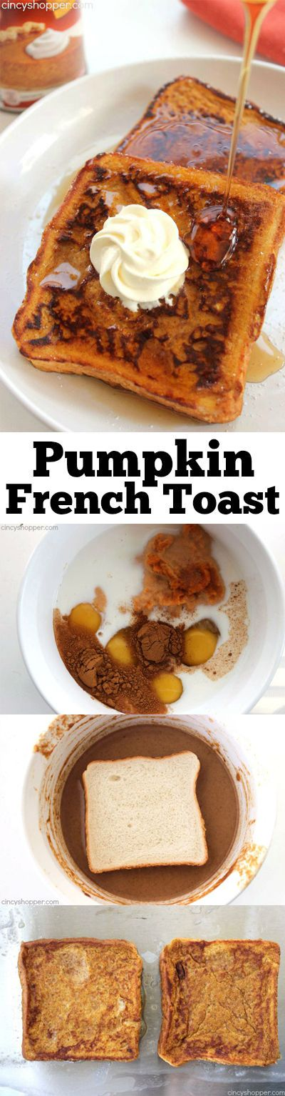 Pumpkin French Toast - Makes for a flavorful fall breakfast. One of my families favorites!