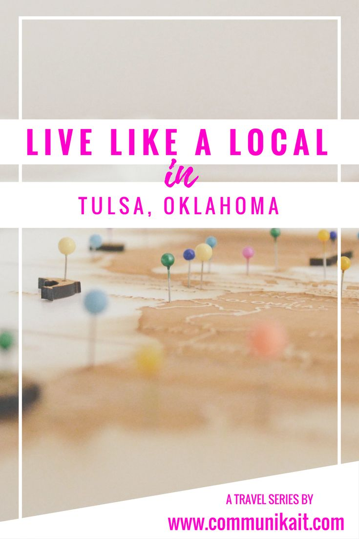 Live Like A Local: Tulsa, Oklahoma - an insider's peek at how to get there, where to stay, what to do, where to eat + what to see in Tulsa, Oklahoma!