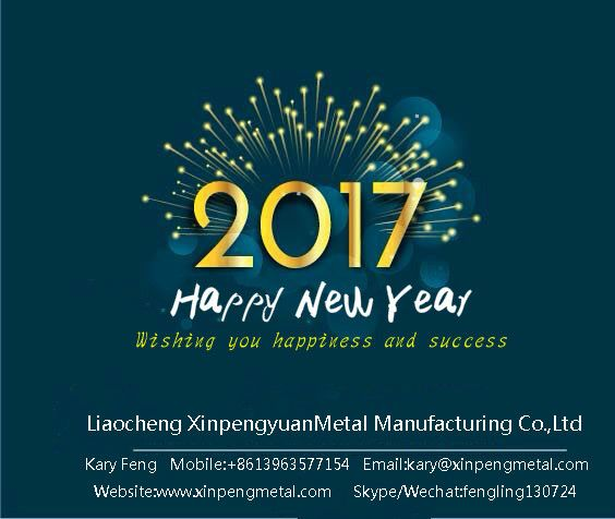 Hope everyone will harvest happiness 、health and success in the new year of 2017.steel pipe inquiry please contact Email:kary@xinpengmetal.com or add my skype:fengling130724 or whatsapp:+86 13963577154.