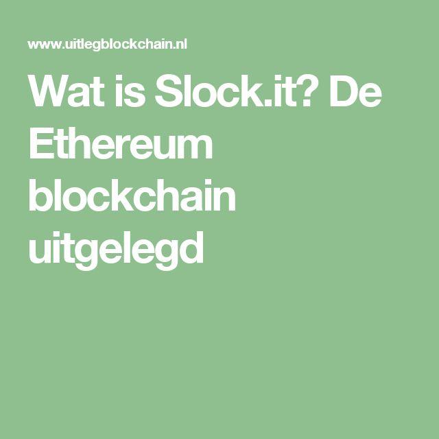 Wat is Slock.it? De Ethereum blockchain uitgelegd