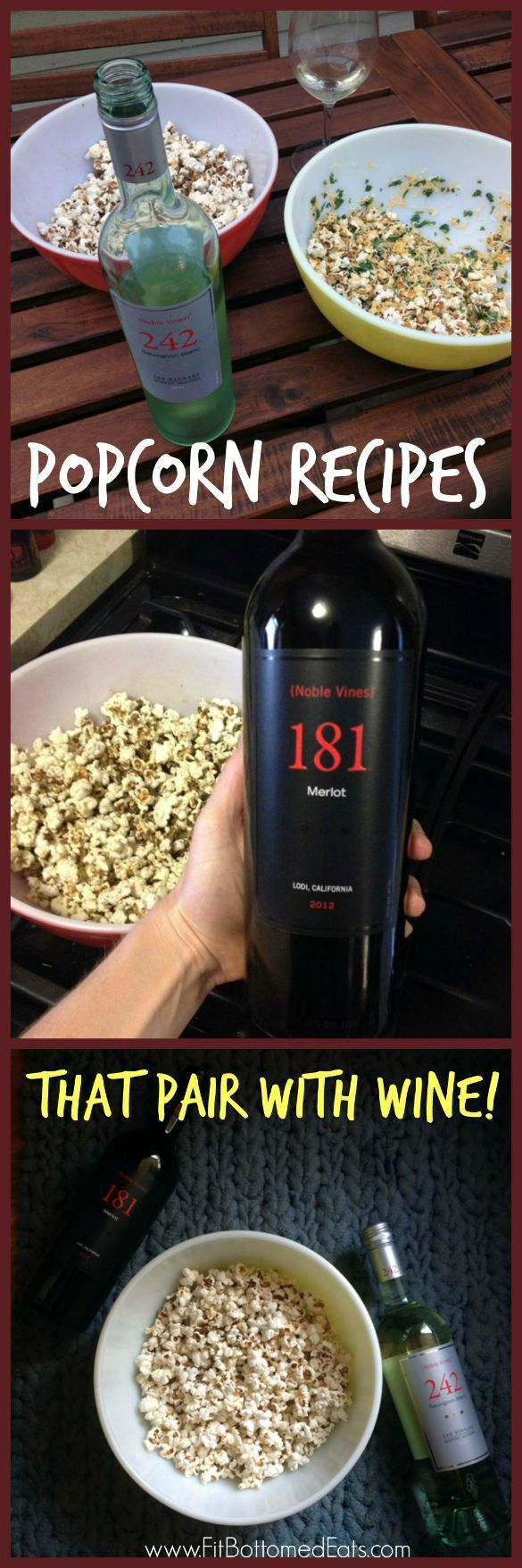 Pop some corn AND corks with these popcorn and wine pairings! | Fit Bottomed Eats
