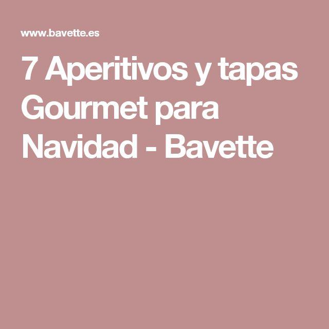 7 Aperitivos y tapas Gourmet para Navidad - Bavette