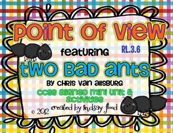 Point of View (Perspective) - Two Bad Ants by Chris VanAllsburg on TpT