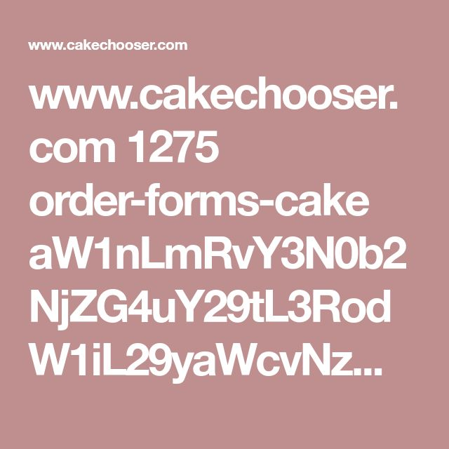 Viac ako 25 najlepších nápadov na Pintereste na tému Cake order forms - custom order form