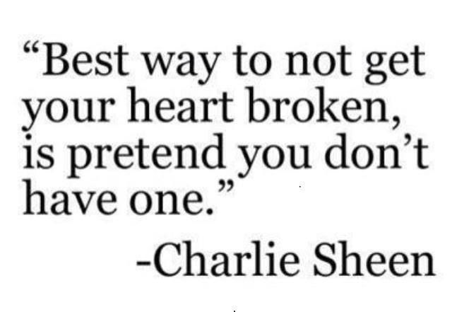 Wisdom from Charlie sheen? But definitely good advice
