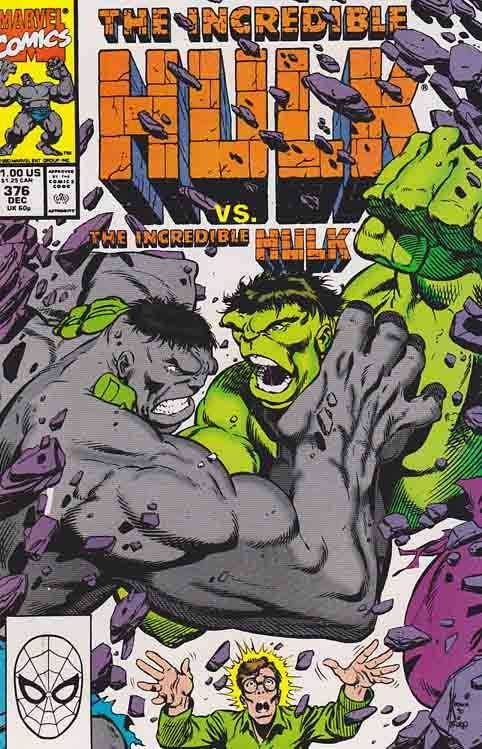 The Incredible Hulk #376 The Grey and Green Hulks fight with Banner for dominance.  Dale Keown Cover Art And Pencils Peter David Story.