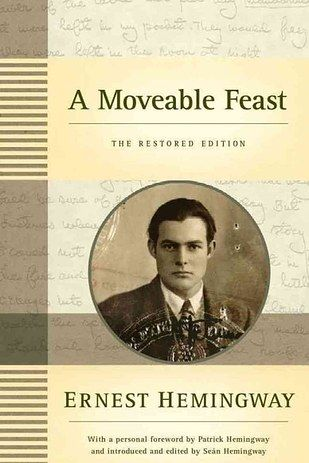 A Moveable Feast, by Ernest Hemingway | 32 Books That'll Get You Ready For Your Next Adventure:
