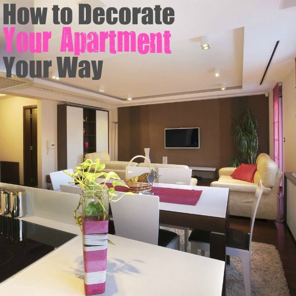 Decorating Your Apartment Your Way