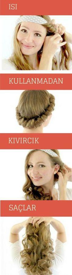 Saçlarınıza ısı uygulamadan evde basit yöntemlerle kıvırcık yapabilirsiniz.