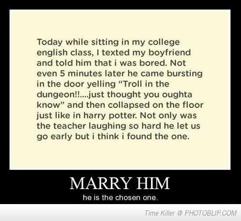 (I'd marry him!)