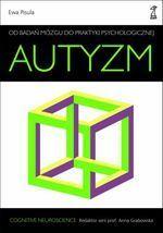 Książka Autyzm. Od badań mózgu do praktyki psychologicznej - zdjęcie 1