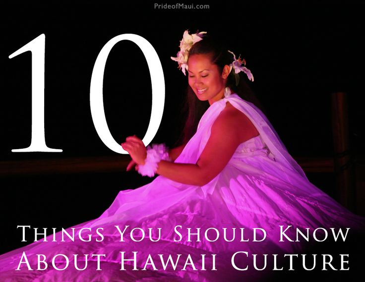 10 Things to Know About Hawaii Culture #Maui