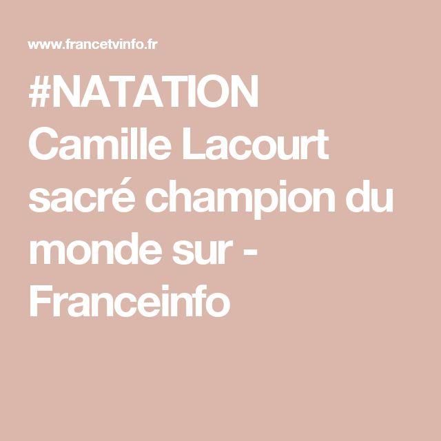 #NATATION Camille Lacourt sacré champion du monde sur - Franceinfo