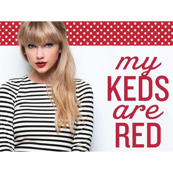 Win Limited Edition Taylor Swift Keds Shoes! ❤ liked on Polyvore