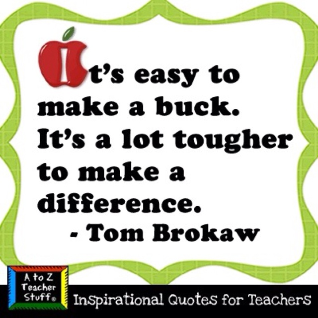 Make A Quote: Quotes About Teachers Making A Difference. QuotesGram