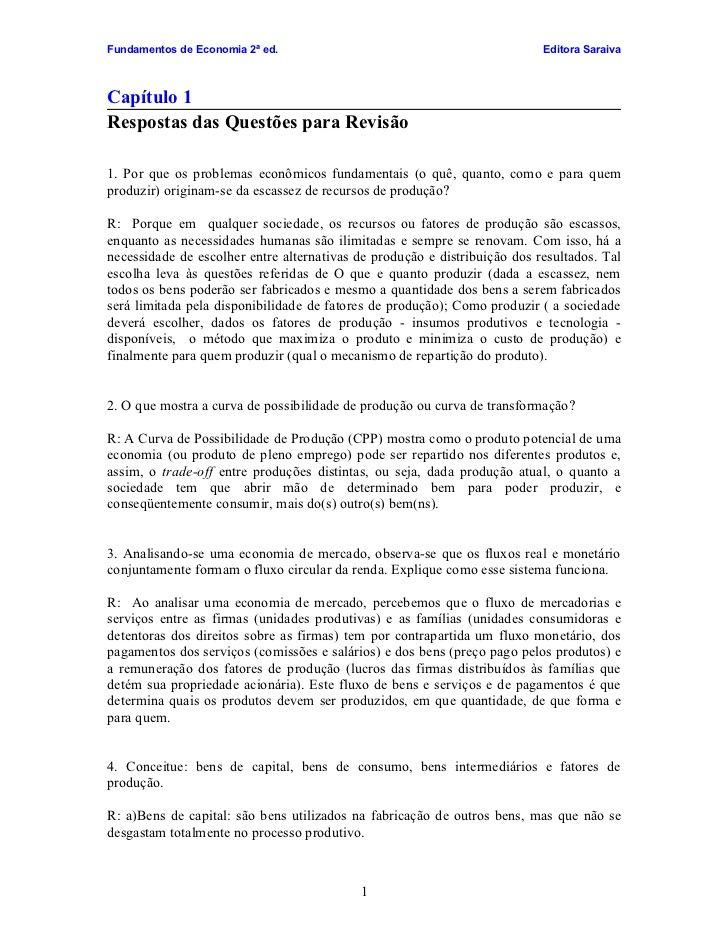 Fundamentos de Economia 2ª ed.                                             Editora Saraiva    Capítulo 1 Respostas das Que...