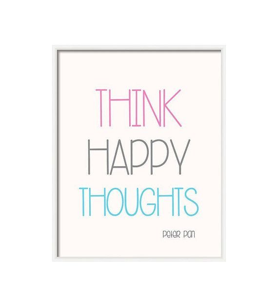 Inspirational quote Peter Pan Think happy thoughts by DeLierreKids, $6.00