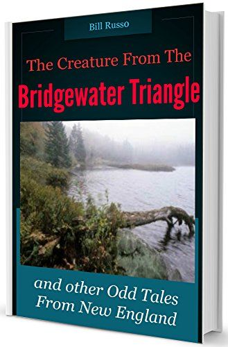 Bridgewater triangle on pinterest haunted places near me download the creature from the bridgewater triangle and other odd tales from new england ebook fandeluxe Ebook collections