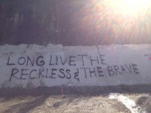Long live the reckless & the brave.. All Time Low lyrics