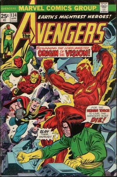 Avengers #134 gives us the origins of the Vision, the Original Human Torch and Mantis.