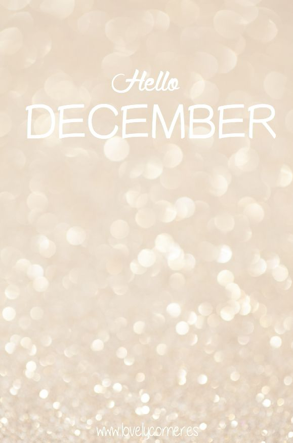 Bienvenido Diciembre | Lovely corner www.lovelycorner.es