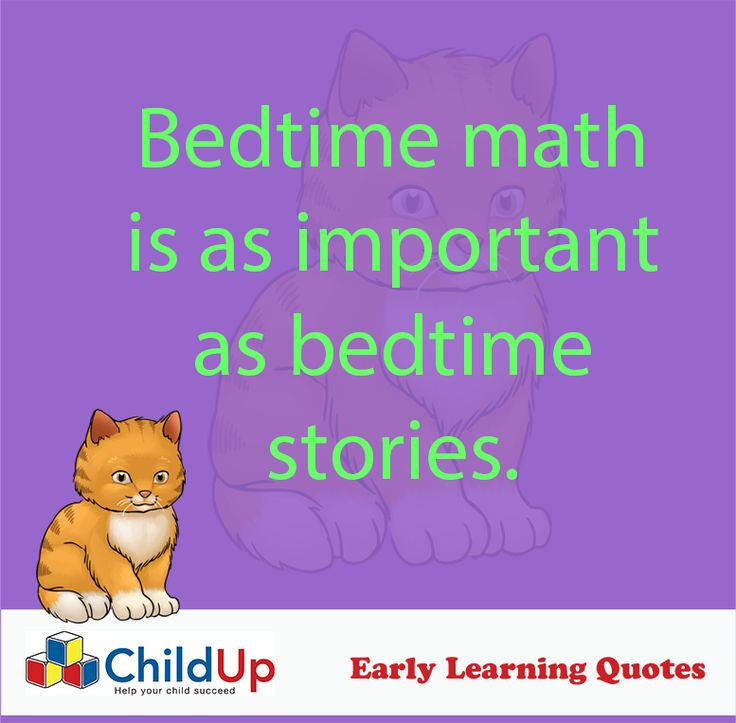 Early Learning Quote 506: Bedtime math is as important as bedtime stories.