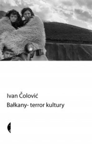 Bałkany —terror kultury