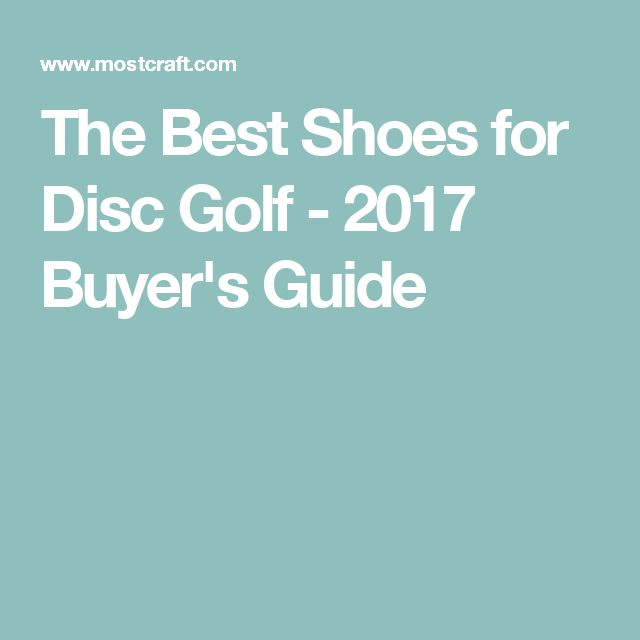 The Best Shoes for Disc Golf - 2017 Buyer's Guide