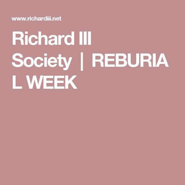 Richard III Society REBURIAL WEEK