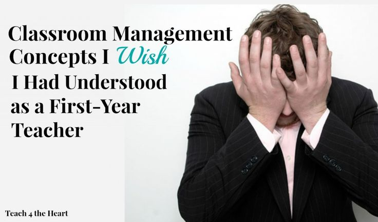 Classroom Management Tips for First-Year Teachers | Teach 4 the Heart