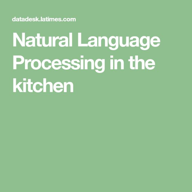 Natural Language Processing in the kitchen