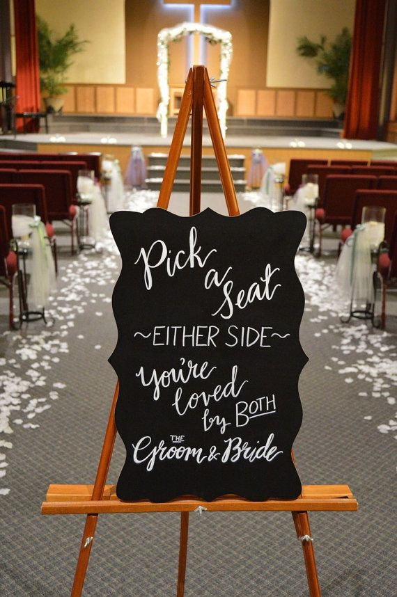 Welcome guests to your ceremony with this invitation to freely choose their seats and a reminder of your love for them! This chalkboard sign with