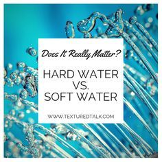Hard Water Vs Soft Water: Is Your Hair Secretly Suffering Due to Your Area? http://www.texturedtalk.com/hard-water-vs-soft-water-is-your-hair-secretly-suffering-due-to-your-area/