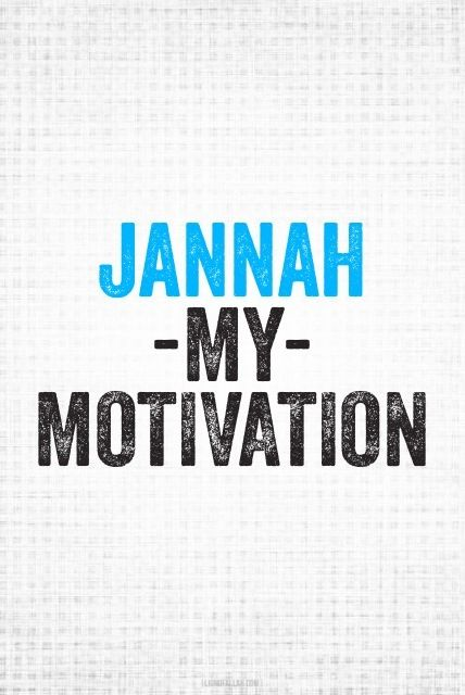 Jannah My Motivation