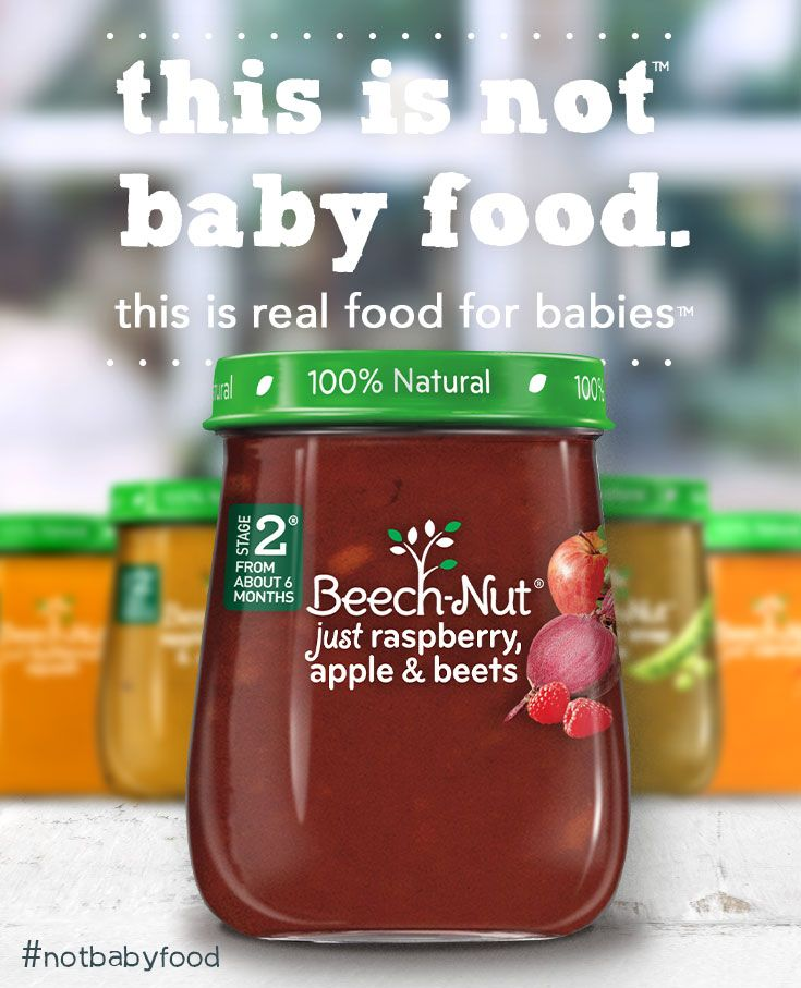 This is not baby food. This is real food for babies.  Learn more about what makes our new food different at beechnut.com. #NotBabyFood