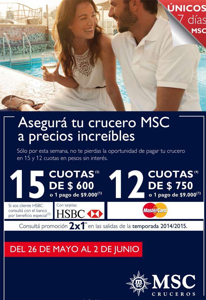 OFERTA DE ESTA SEMANA! #MSC Cruceros, salida 12 de diciembre. Viaja a #Brasil y paga tu crucero en 15 cuotas de $600 con HSBC o en 12 cuotas de $750 con Mastercard! Tus vacaciones te estan esperando, hace tu reserva ya!