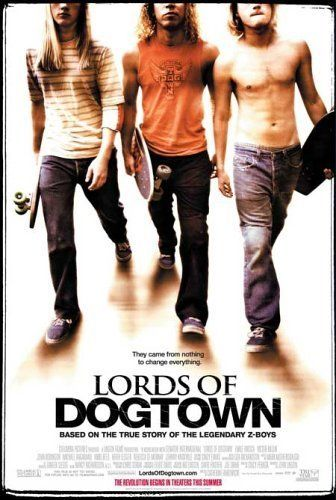 Lords Of Dogtown (good or bad? don't remember)
