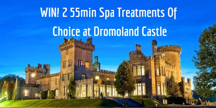 WIN! 2 55min Spa Treatments of Choice for 2 at Dromoland Castle Hotel & Country Club.To Enter simply answer Question via Link #GoodLuck 🏰✨
