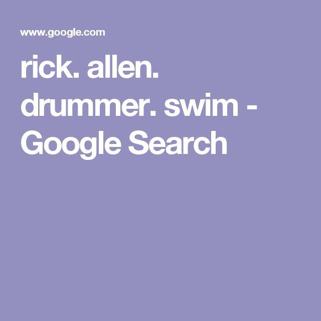 rick. allen. drummer. swim - Google Search