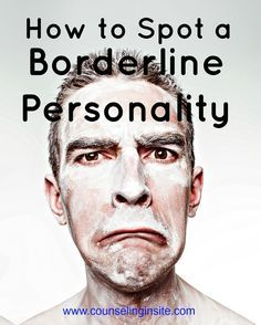 5 Signs of a Borderline Personality Disorder. Visit the Conseling Insite Blog at http://www.counselinginsite.com/axis-6---a-blog-about-mental-health/5-signs-of-a-borderline-personality to find out how to demystify the counseling process. We feature resources and information on four broad topics - mental health, addiction and recovery, human behavior, and parenting.